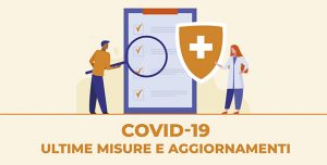 Covid-19 nuove misure e aggiornamenti